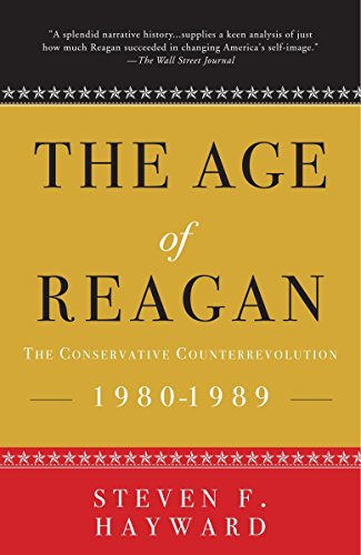 9781400053582: The Age of Reagan: The Conservative Counterrevolution: 1980-1989