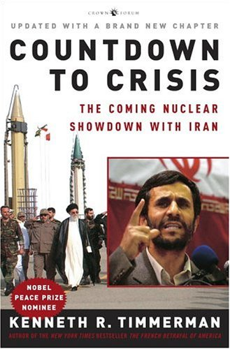 9781400053698: Countdown to Crisis: The Coming Nuclear Showdown with Iran