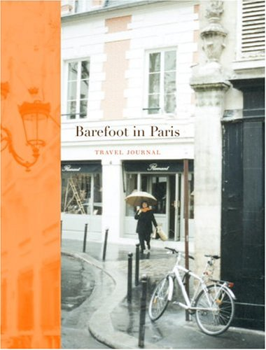 9781400053933: Barefoot in Paris Travel Journal (Potter Style)