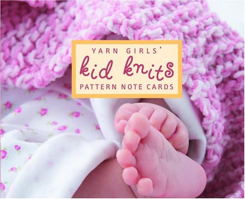 The Yarn Girls' Kid Knits Pattern Note Cards (Potter Style) (1400053978) by Julie Carles; Jordana Jacobs