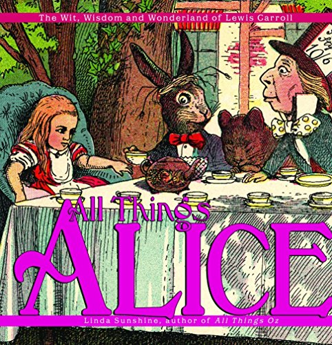 9781400054411: All Things Alice: The Wit, Wisdom,and Wonderland of Lewis Carroll