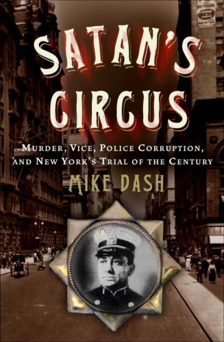 9781400054718: Satan's Circus: Murder, Vice, Police Corruption, and New York's Trial of the Century