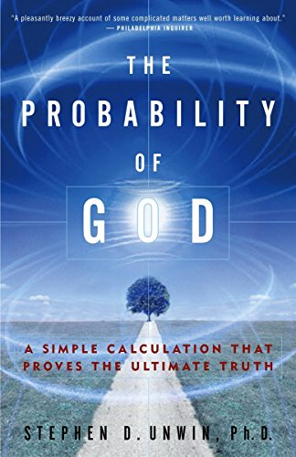 9781400054787: The Probability of God: A Simple Calculation That Proves the Ultimate Truth