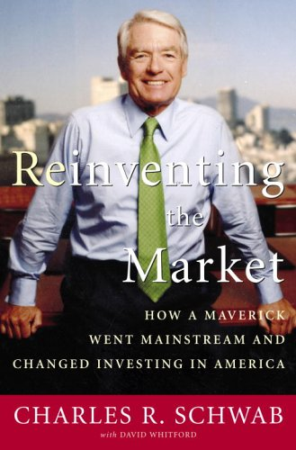 9781400054954: Reinventing Wall Street: How a Maverick Changed the Way You Invest