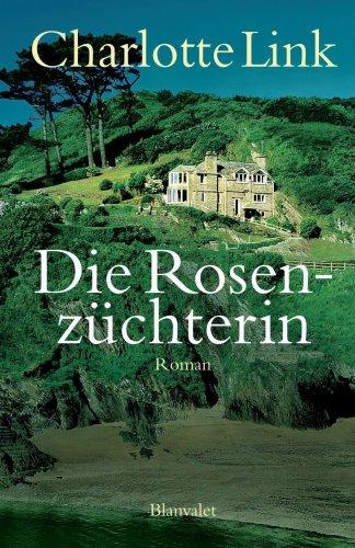 9781400055135: Die Rosenza1/4chterin: Roman