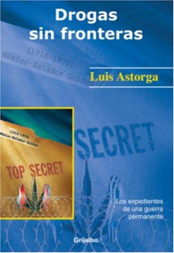 9781400059157: Drogas Sin Fronteras (Linea Academica)