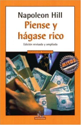 Piense y hágase rico (Mitos Autoayuda) (Spanish Edition) (1400059402) by Napoleon Hill
