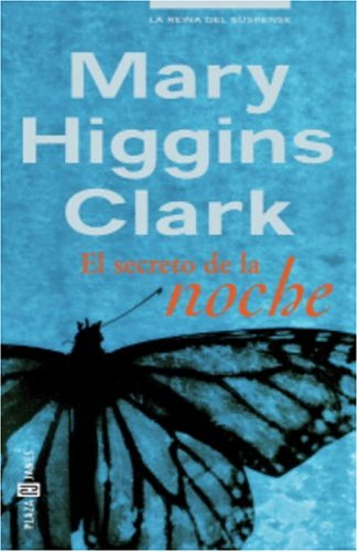 El Secreto de la noche (Spanish Edition) (1400059445) by Mary Higgins Clark