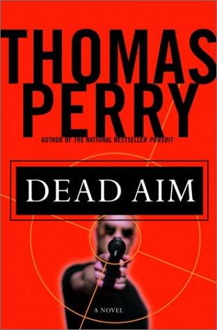 9781400060030: Dead Aim: A Novel