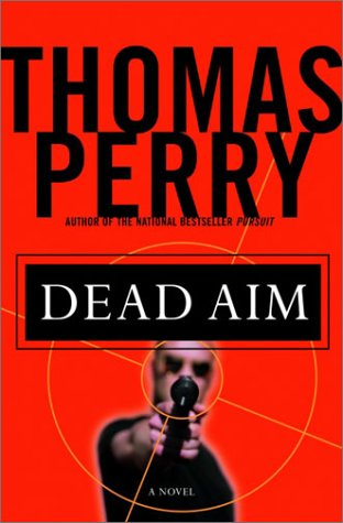 Dead Aim (Signed): Perry, Thomas