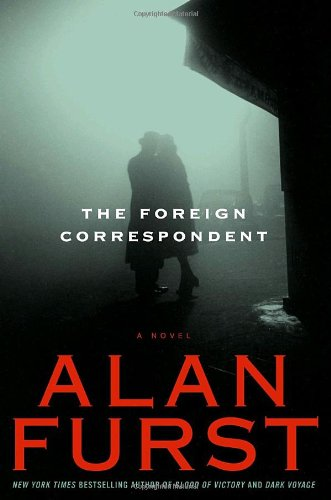 The Foreign Correspondent: A Novel