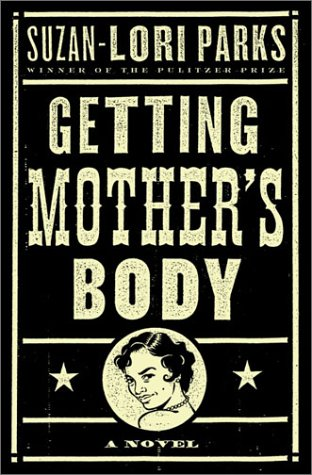 9781400060221: Getting Mother's Body: A Novel