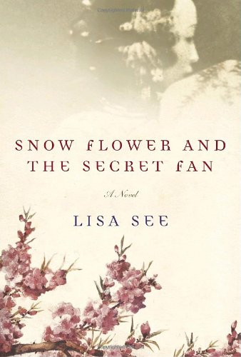 [signed] Snow Flower and the Secret Fan