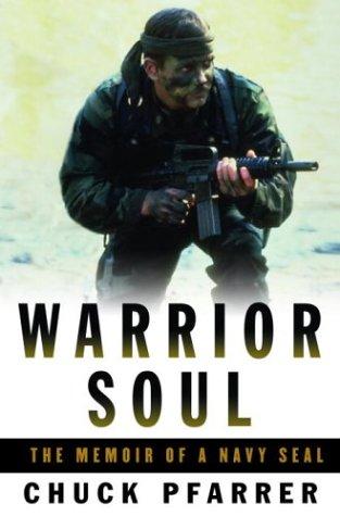 9781400060368: Warrior Soul: The Memoir of a Navy SEAL