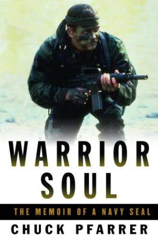 9781400060368: Warrior Soul: The Memoir of a Navy SEAL