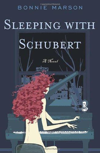 9781400060412: Sleeping with Schubert: A Novel
