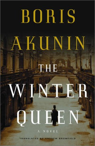 The Winter Queen *Signed and dated 1st US*: Akunin, Boris; Bromfield, Andrew [Translator]