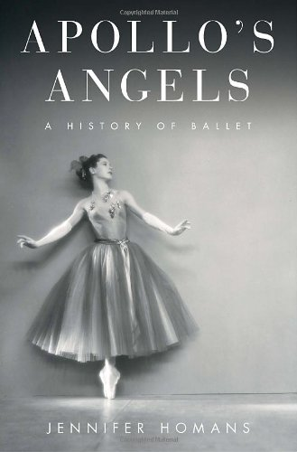 9781400060603: Apollo's Angels: A History of Ballet