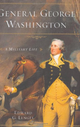 General George Washington: A Military Life INSCRIBED by the author
