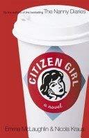 9781400060870: Citizen Girl