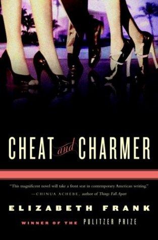9781400060917: Cheat and Charmer: A Novel