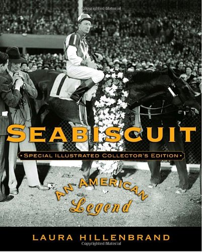 9781400060986: Seabiscuit: An American Legend (Special Illustrated Collector's Edition)