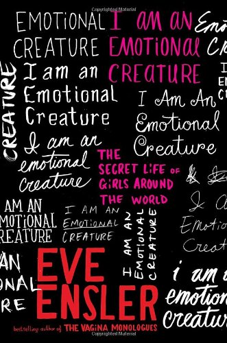 9781400061044: I Am an Emotional Creature: The Secret Life of Girls Around the World