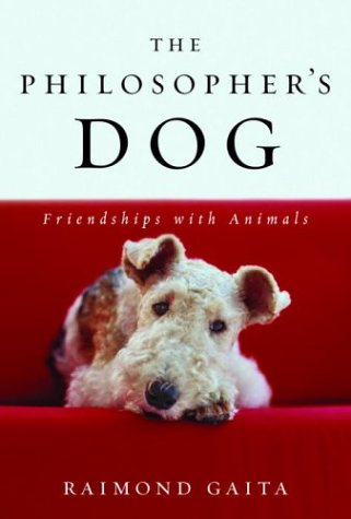 9781400061105: The Philosopher's Dog: Friendships With Animals