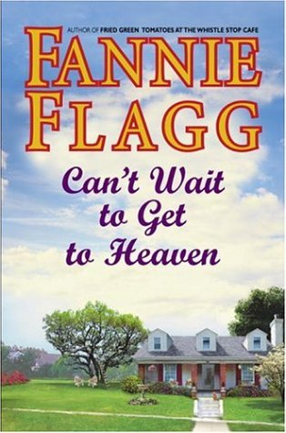 9781400061266: Can't Wait to Get to Heaven: A Novel