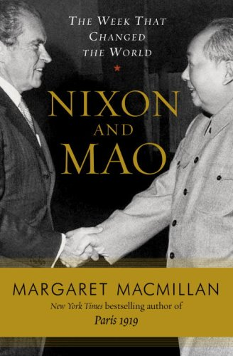 Nixon And Mao The Week That Changed The World: Macmillan , Margaret