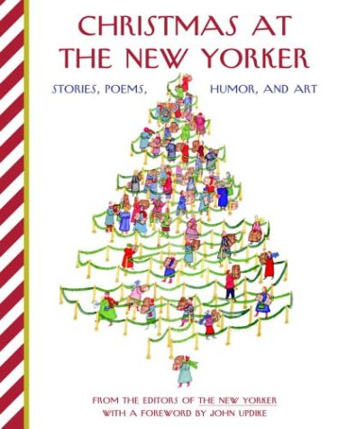 9781400061402: Christmas at The New Yorker: Stories, Poems, Humor, and Art