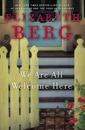 9781400061617: We Are All Welcome Here: A Novel