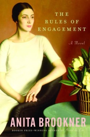 9781400061655: The Rules of Engagement (Brookner, Anita)