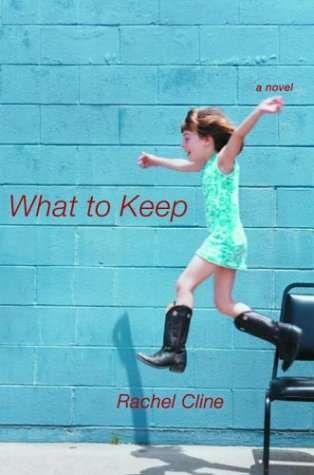 What to Keep (Signed First Edition): Rachel Cline
