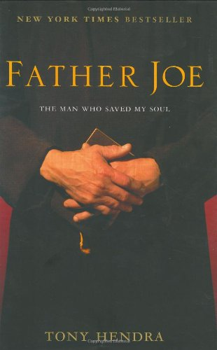 9781400061846: Father Joe: The Man Who Saved My Soul