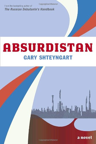 Absurdistan. { SIGNED & LINED } { FIRST EDITION/ FIRST PRINTING.}. { with SIGNING PROVENANCE.}.