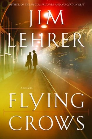 Flying Crows: Lehrer, Jim