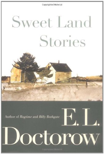 Sweet Land Stories: Doctorow, E. L.