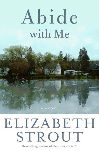9781400062072: Abide with Me: A Novel