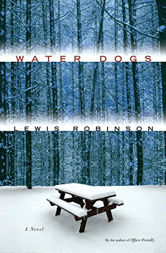 Water Dogs (Signed First Edition): Lewis Robinson