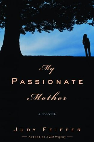 My Passionate Mother: Judy Feiffer