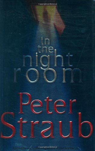 In the Night Room: Peter Straub