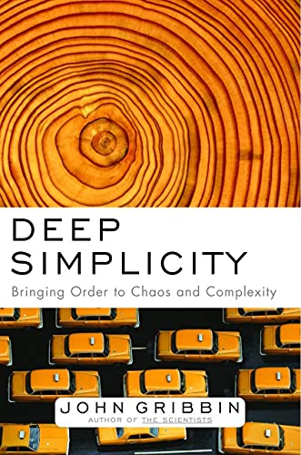 9781400062560: Deep Simplicity: Bringing Order to Chaos and Complexity