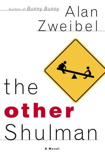 The Other Shulman: Zweibel, Alan