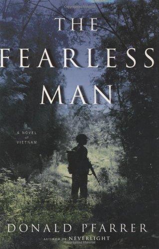 9781400062676: The Fearless Man: A Novel of Vietnam