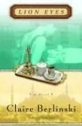 9781400062959: Lion Eyes: A Novel