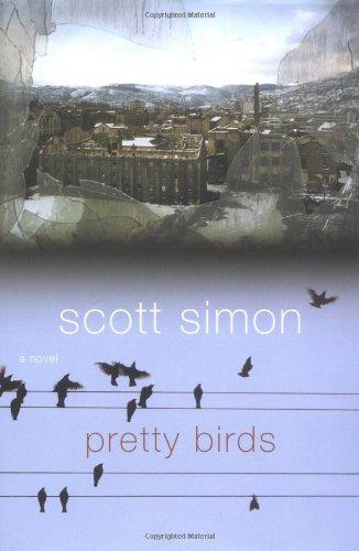 9781400063109: Pretty Birds: A Novel