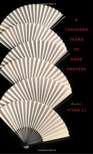 9781400063123: A Thousand Years Of Good Prayers: Stories