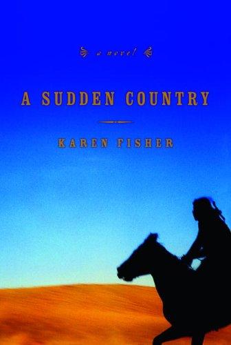 9781400063222: A Sudden Country: A Novel