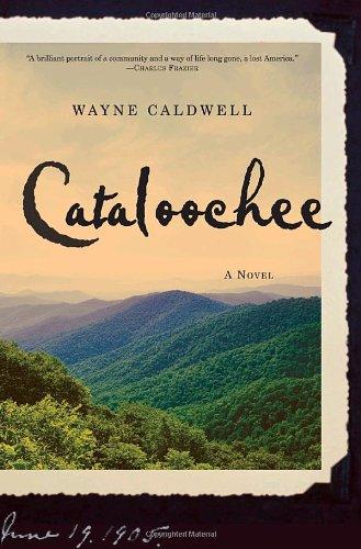 Cataloochee: A Novel: Caldwell, Wayne